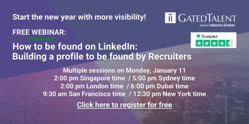 FREE WEBINAR ON JANUARY 11: How to build your LinkedIn profile to be found by Recruiters
